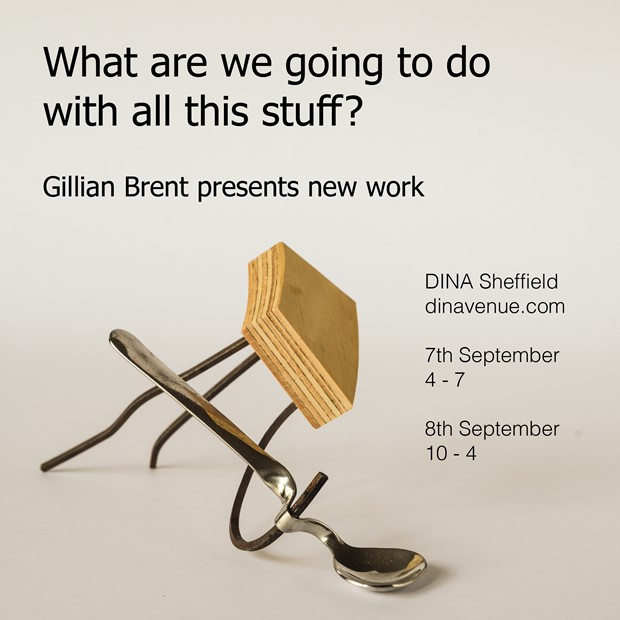 What are we going to do with all this stuff?, by Gillian Brent