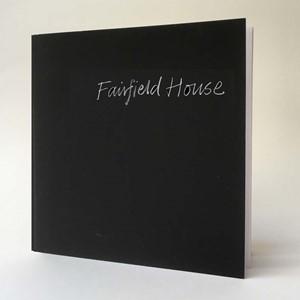 Fairfield House, by Karen Wallis