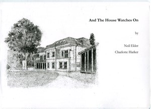 And The House Watches On, by Charlotte Harker