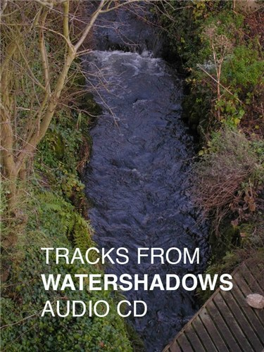 Tracks from Watershadows & Acoustic Shadows audio CD