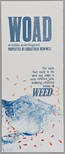 Woad=Weed
