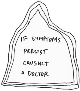 If Symptoms Persist Consult a Doctor, by James Gregory