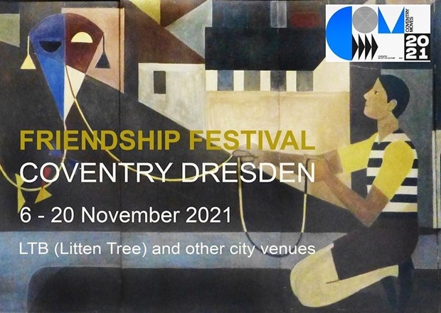 The Coventry Dresden Friendship Festival of the Arts