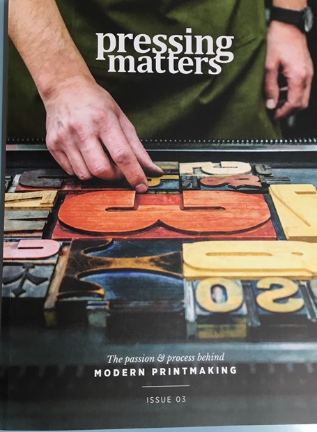 Pressing Matters Magazine Issue 3, by Sharon Baker