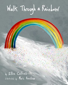 Walk Through a Rainbow, by Marc Renshaw