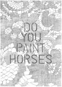 Do You Paint Horses, by Philip Ryland