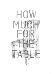 How Much For The Table, by Philip Ryland
