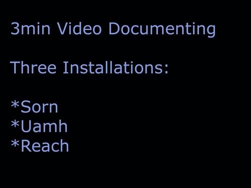 3min video documenting three installations