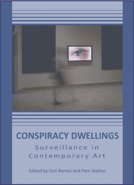 BOOK LAUNCH: Conspiracy Dwellings: Surveillance in Contemporary Art