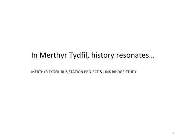 Merthyr Tydfil Bus Station & Link Bridge Project