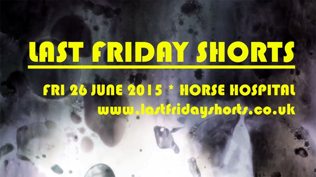 Last Friday Shorts @ The Horse Hospital