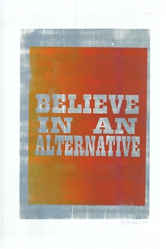 Believe in an Alternative