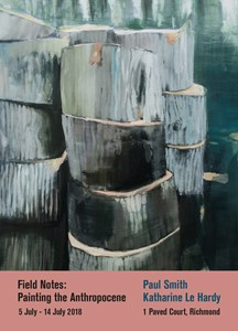 Field Notes: Painting the Anthropocene, by Paul Smith
