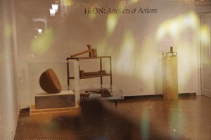 Iron: Artefacts and Actions Exhibition, by Ewan Robertson