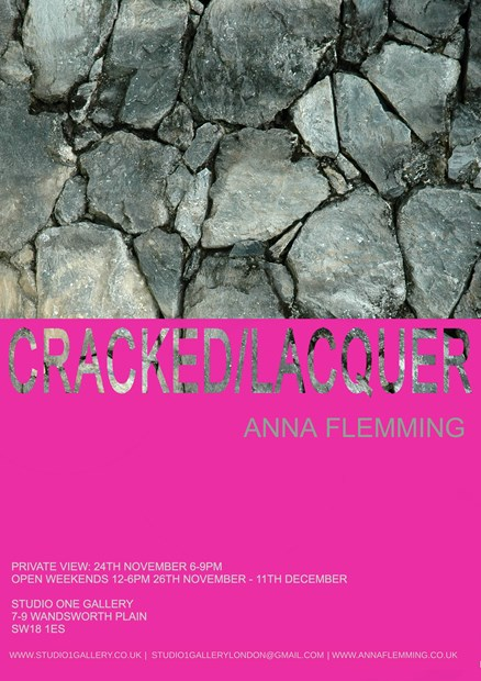 Anna Flemming: Cracked/Lacquer