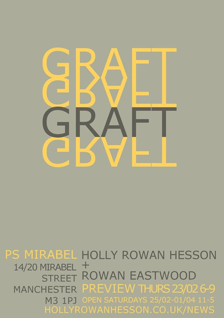 Graft – Holly Rowan Hesson and Rowan Eastwood