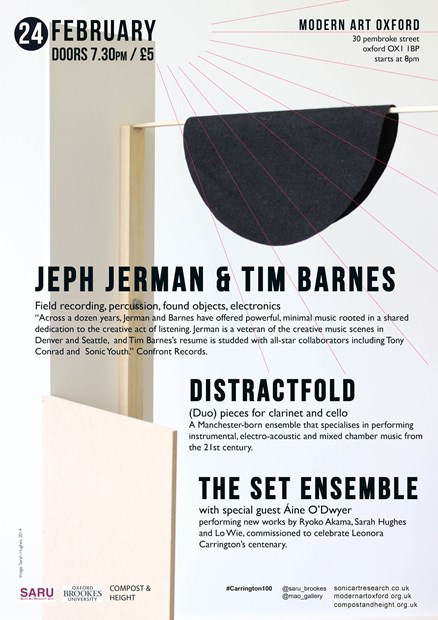 Live at Modern Art Oxford: The Set Ensemble / Distractfold / Jeph Jerman & Tim Barnes