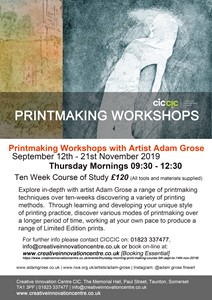 10 Week Printmaking Course [CICCIC Taunton], by Adam Grose