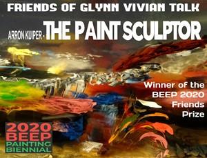 The Paint Sculptor - Artists Talk, by Arron Kuiper