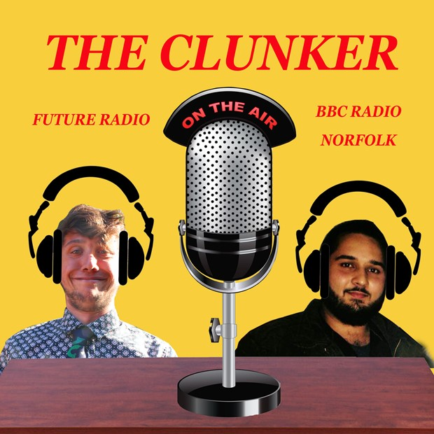 THE CLUNKER on FUTURE RADIO & BBC RADIO NORFOLK, by Jake Francis