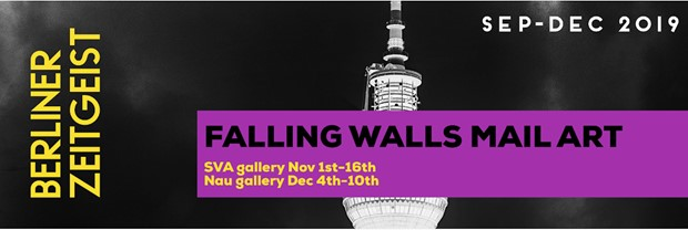 Berliner Zeitgeist: Falling Walls - Mail Art Exhibition, by Jake Francis