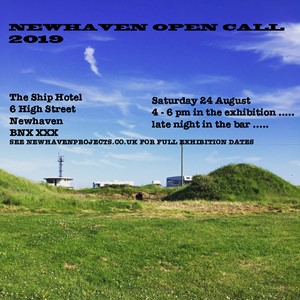 Newhaven Open Call 2019, by Nicholas Marsh
