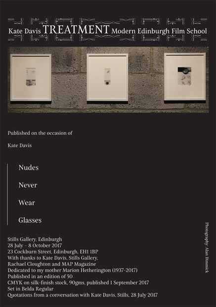 Kate Davis, Treatment, Modern Edinburgh Film School