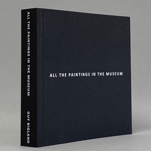 All the Paintings in the Museum, by Guy Bigland