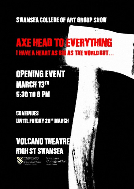 AXE HEAD TO EVERYTHING V - I HAVE A HEART AS BIG AS THE WORLD BUT...