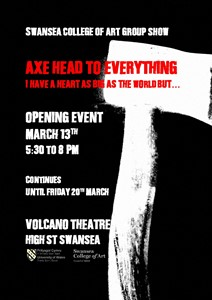 AXE HEAD TO EVERYTHING V - I HAVE A HEART AS BIG AS THE WORLD BUT, by Jeremy Gluck